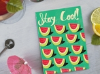 Stay Cool Watermelon Card
